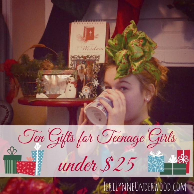 10 gifts for teeenage girls under $25 || TeriLynneUnderwood.com