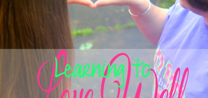 "Learning to Love Well {and some thoughts on ""A Loving Life"" by Paul Miller}"