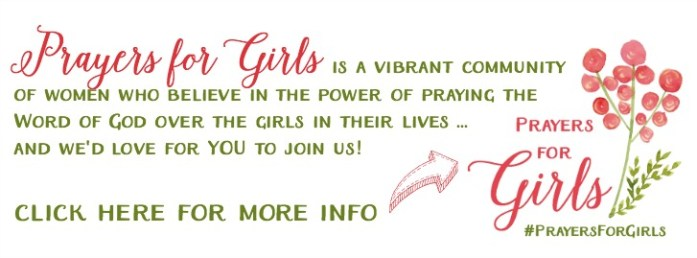 Prayers for Girls ... a monthly Scripture-based prayer calendar