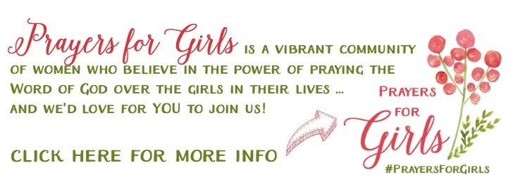 Prayers for Girls ... a monthly Scripture-based prayer calendar