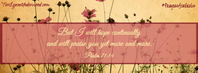 31 Verses to Pray for Your Girl ... Psalm 71:14 ... #PrayersforGirls