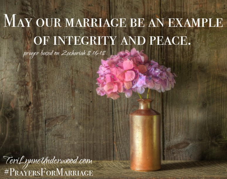 31 Verses to Pray for Your Marriage    Zechariah 8:16-18