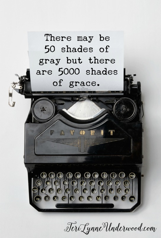 There may be 50 shades of grey but there are 5000 shades of grace.