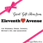 gift ideas from Eleventh Avenue for weddings, Mother's Day, and graduation