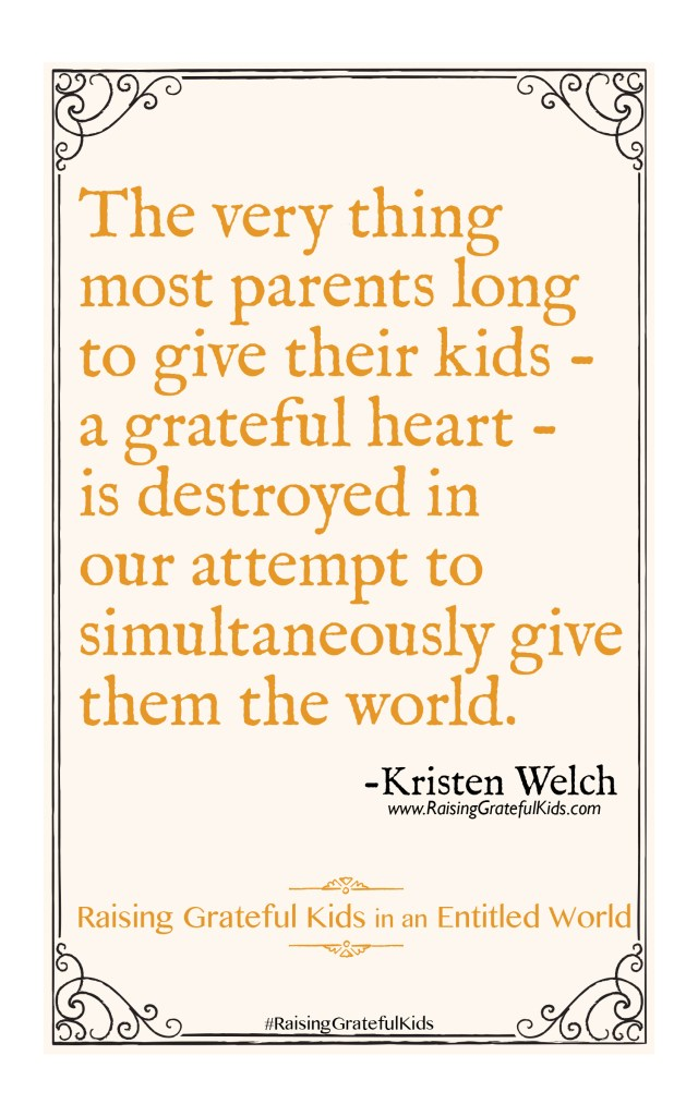 {Book Review} Raising Grateful Kids in an Entitled World by Kristen Welch ... bottom line, every mom needs to read this book.