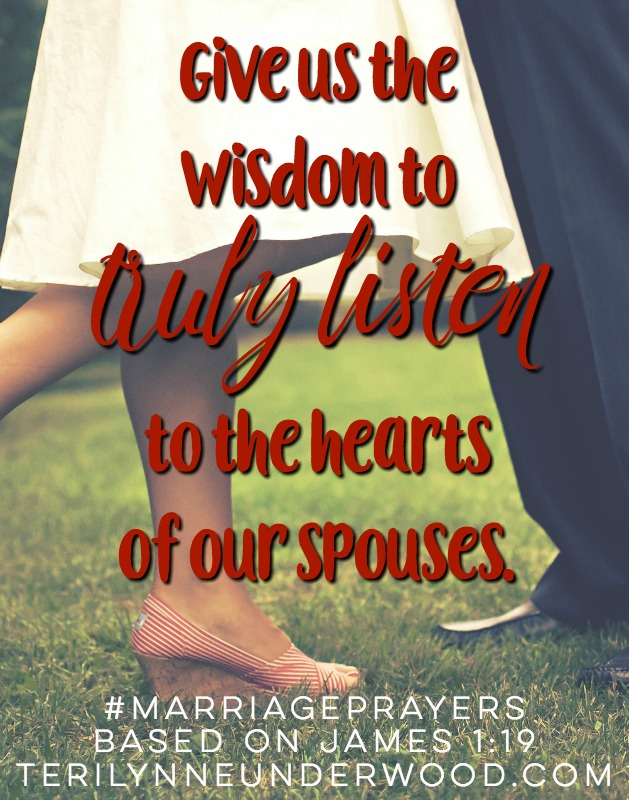 What if today we intentionally choose to be quick to hear our spouses' deepest heartfelt longings, their fears,  their struggles, and their concerns? What if today we decided to carefully choose our words, mindful of their impact? What if today we refused to be quickly angered? Imagine the impact these choices could have —making your marriage a place of peace instead of strife.  Today we all have a choice, may we choose wisely.