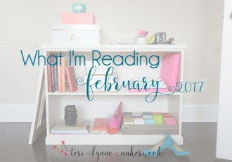 What I'm Reading {February 2017}