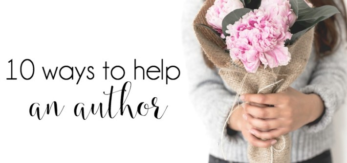"People are asking, ""How can I support you with your book?"" And I've not had a very good answer until now —— here are 10 ways to help an author."