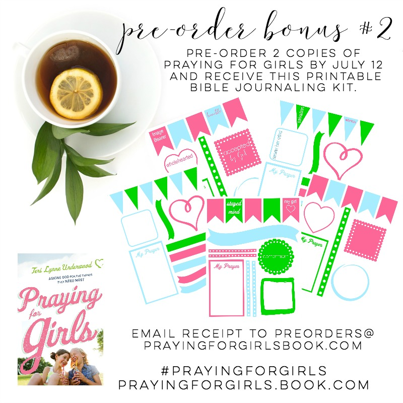 Pre-order 2 or more copies of Praying for Girls and receive this printable Bible journaling kit.