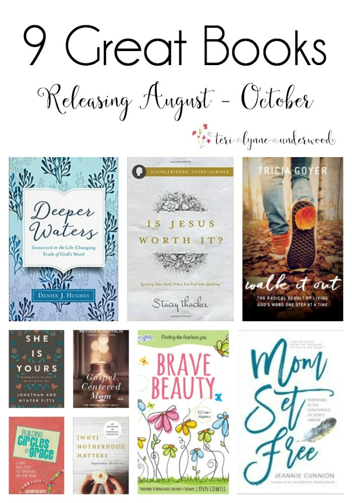 Looking for a great book? Here are 9 releasing this fall. Parenting, Bible study, and more! #momsetfree #bravebeauty #buildingCOG #sheisyours #gospelmom #motherhoodmatters #isJESUSworthit #deeperwatersbook #walkitout