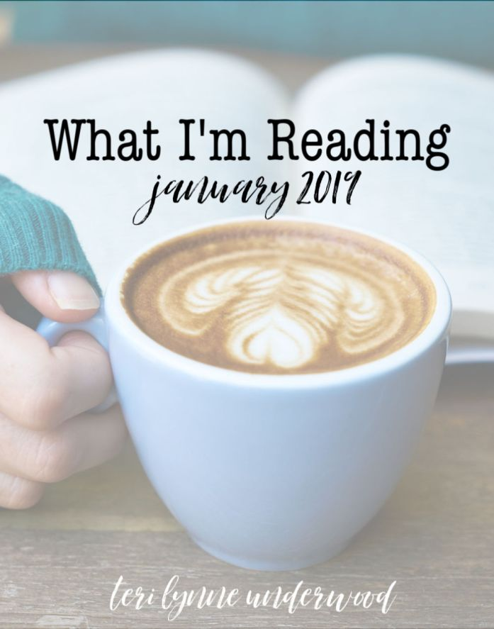 What I'm Reading {January 2019} including Bible study, quiet time, nonfiction, annual reads, and fiction