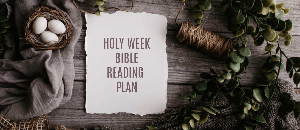 Holy Week Reading Plan based on Luke with prophecies from the Old Testament as well as optional readings from the others gospels. Perfect for use as individuals, families, or other groups.