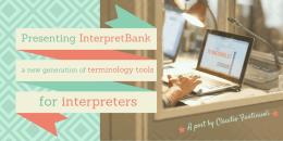 Presenting InterpretBank, a new generation of terminology tools for interpreters
