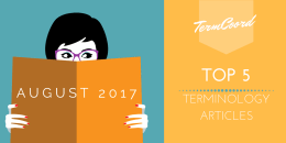 Top 5 Articles of the Month on Terminology – August 2017