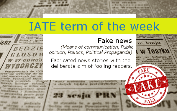 """IATE definition of fake news - a newspaper and a stamp """"fake"""""""