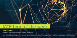 IATE Term of the week: Blockchain