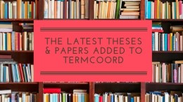 The latest theses and papers added to TermCoord
