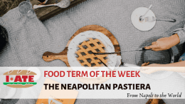 I·ATE Food Term of the Week: The Neapolitan Pastiera