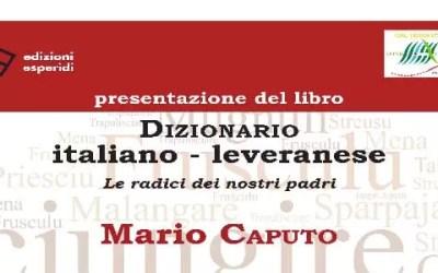 """Presentazione del libro di Mario Caputo """"Dizionario italiano-leveranese. Le radici dei nostri padri"""""""