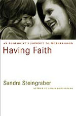 Having Faith, by Sandra Steingraber