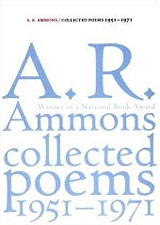 A. R. Ammons Collected Poems 1951-1971