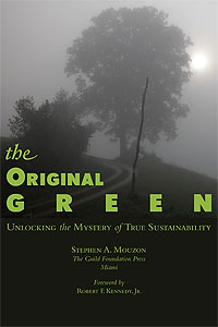 The Original Green, by Stephen A. Mouzon