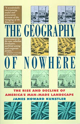 The Geography of Nowhere, by James Howard Kunstler