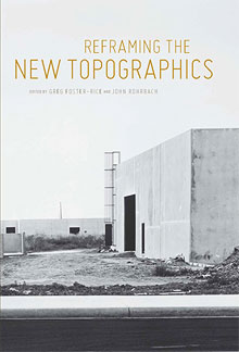 Reframing the New Topographics