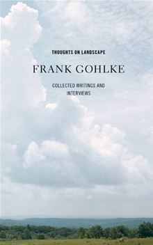 Thoughts on Landscape, by Frank Gohlke