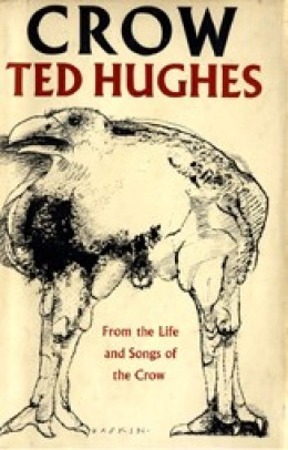 Crow: From the Life and Songs of the Crow by Ted Hughes