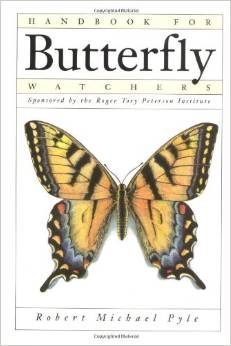 Handbook for Butterfly Watchers, by Robert Michael Pyle