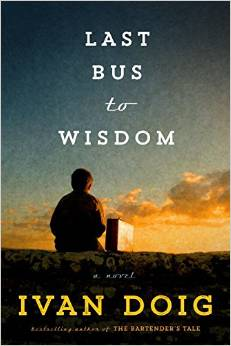 Last Bus to Wisdom, by Ivan Doig