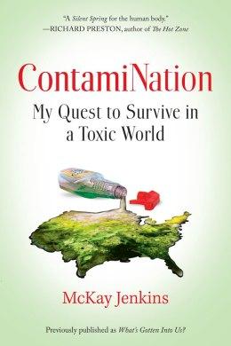 ContamiNation by McKay Jenkins