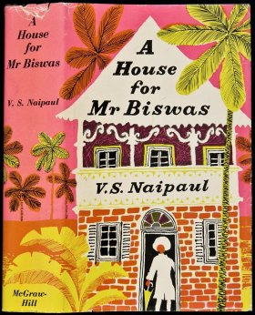 A House ofr Mr Biswas, by V.S. Naipaul