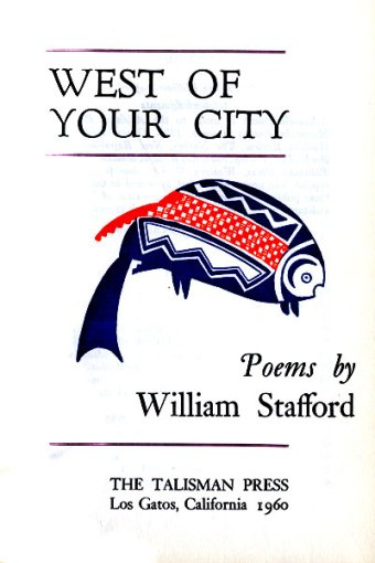 West of Your City, Poems by William Stafford