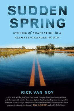 Sudden Spring, by Rick Van Noy