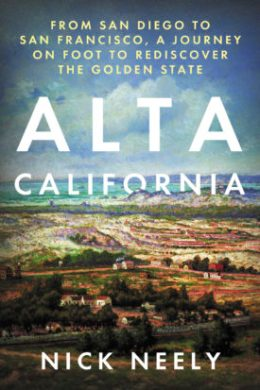 Alta California, by Nick Neely