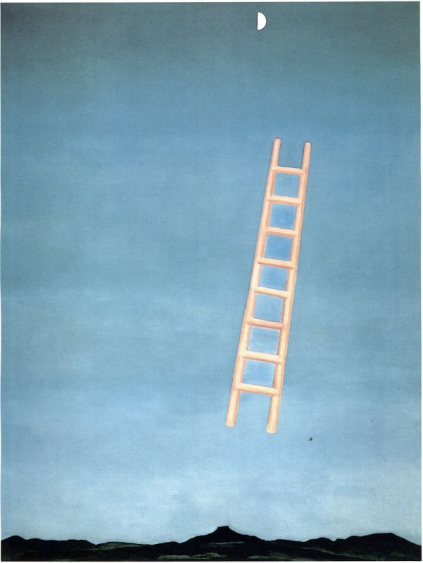 Ladder to the Moon, by Georgia O'Keeffe