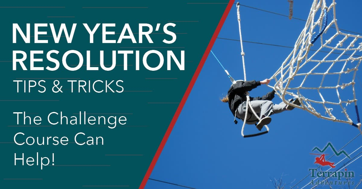 Header shows a man clinging to a cargo net high in the air. The text reads New Year's Resolution Tips and Tricks. The challenge course can help!