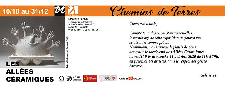 Chemin de terres Galerie 21 | Terre et Terres | Marché Toulouse | Les Allées Céramiques Annulé à Toulouse les 10 et 11 octobre 2020 | Article | Terre et Terres | 8 octobre 2020