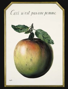 """Ceci n'est pas une pomme"" (This is not an apple), 1964, by René Magritte."