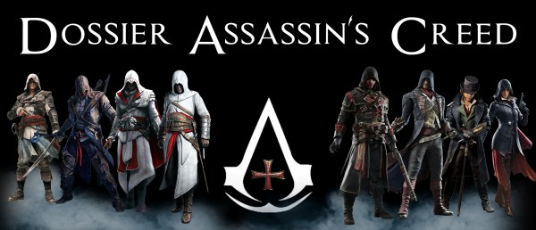 Dossier Assassin's Creed