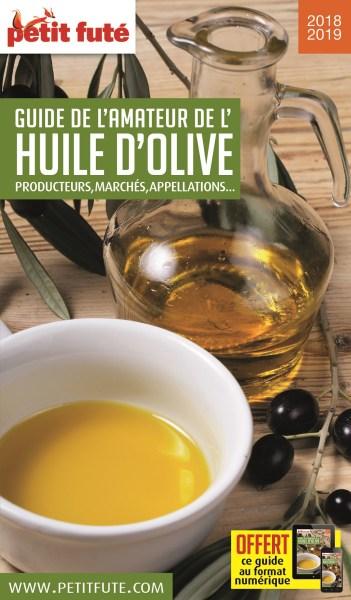 Guide Petit Futé Amateur Huile d'Olive 2018-2019