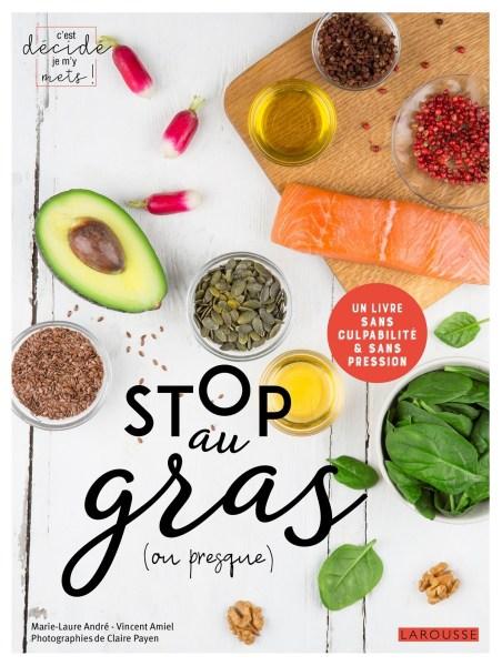Stop au gras (ou presque), un livre de Laure André et Vincent Amiel