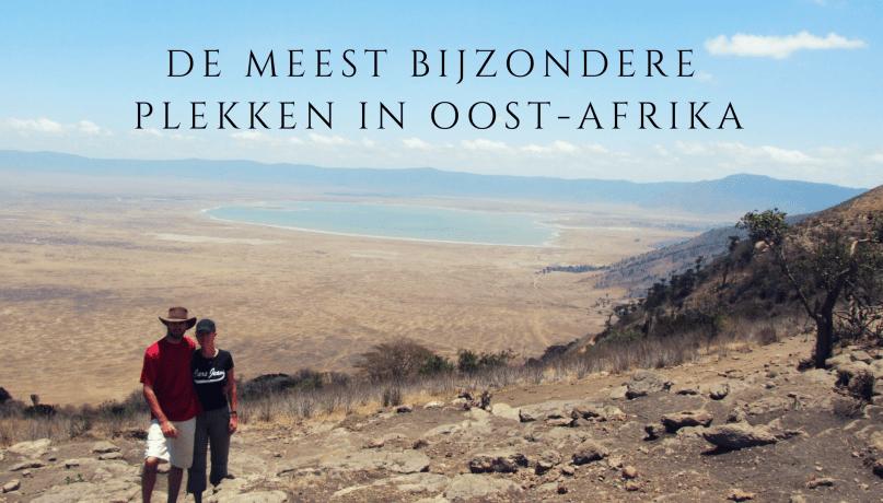 De drie meest bijzondere plekken in Oost-Afrika