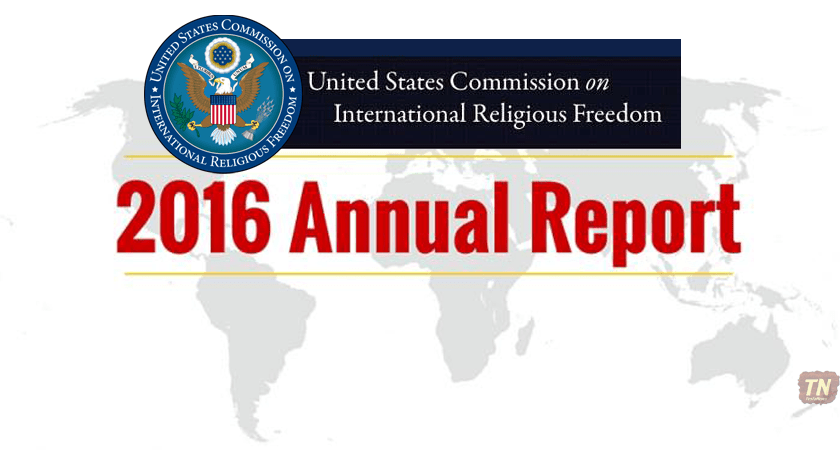 USCIRF 2016 Report Recommends Eritrea be Designated as a CPC