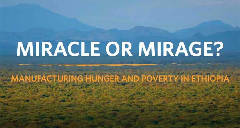 Miracle or Mirage? Manufacturing Hunger and Poverty in Ethiopia
