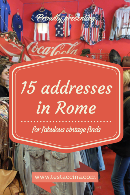 Love vintage? Heading for Rome? This is the only guide you need! Click here for 15 fabulous vintage stores in the Eternal City, with great priced designer goodies and iconic pieces from yesteryear. Another exclusive story brought to you by Testaccina!