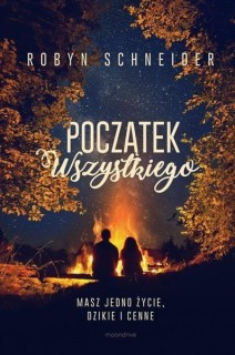 PoczÄ…tek wszystkiego - Robyn Schneider