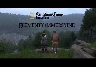 Kingdom Come: Deliverance – czynniki wpływające na immersję
